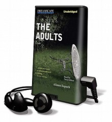 The Adults (Audio) - Alison Espach, Tavia Gilbert