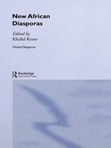 New African Diasporas (Global Diasporas) - Khalid Koser