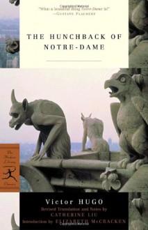 The Hunchback of Notre-Dame - Victor Hugo, Catherine Liu, Elizabeth McCracken