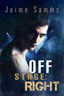 Off Stage: Right - Jaime Samms