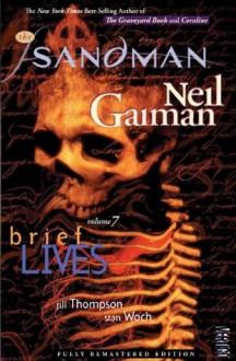 The Sandman Vol. 7: Brief Lives (New Edition) - Jill Thompson, Vince Locke, Neil Gaiman