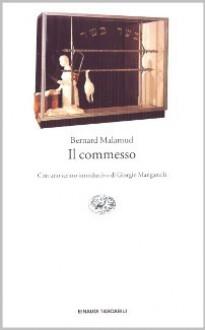 Il commesso - Bernard Malamud, Giancarlo Buzzi, Giorgio Manganelli