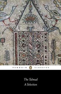 The Talmud: A Selection - Norman Solomon