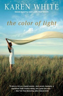The Color of Light - Karen White