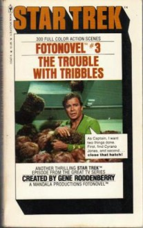 The Trouble With Tribbles (Star Trek Fotonovel #3) - David Gerrold