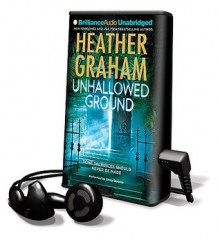 Unhallowed Ground [With Earbuds] (Other Format) - Heather Graham, Emily Durante