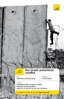 The Israeli-Palestinian Conflict - Stewart Ross
