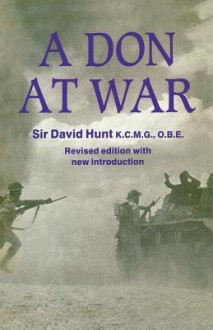 A Don at War: Second Edition - David Hunt