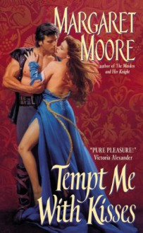 Tempt Me With Kisses - Margaret Moore