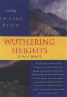 Wuthering Heights - Richard Pasco, Emily Brontë