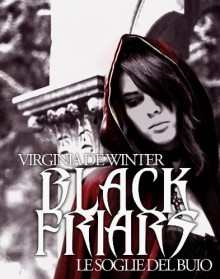 Black Friars. Le soglie del buio [novella] (Italian Edition) - Virginia de Winter