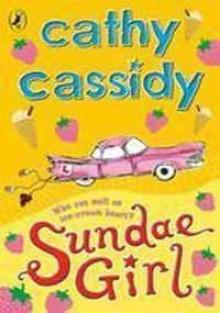 Sundae Girl - Cathy Cassidy