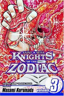 Knights of the Zodiac (Saint Seiya): Volume 3 - Masami Kurumada