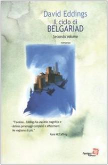 La valle di Aldur - Il castello incantato - David Eddings