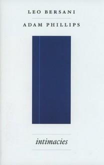 Intimacies - Leo Bersani