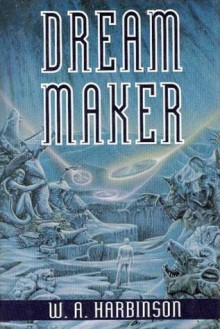 Dream Maker - W.A. Harbinson