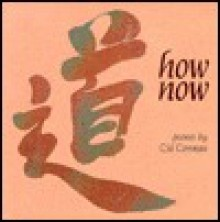 How Now - Cid Corman