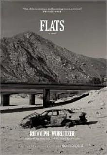 Flats & Quake - Rudolph Wurlitzer, Michael Greenberg