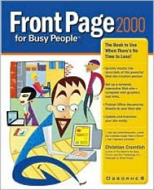 FrontPage 2000 for Busy People - Christian Crumlish