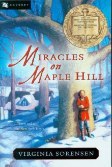 Miracles on Maple Hill - Virginia Eggertsen Sorensen