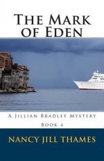 The Mark of Eden - Nancy Jill Thames