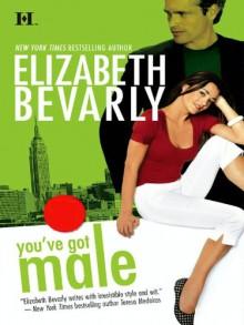 You've Got Male - Elizabeth Bevarly