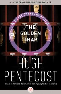 The Golden Trap - Hugh Pentecost