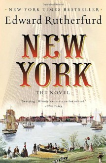 New York: The Novel - Edward Rutherfurd