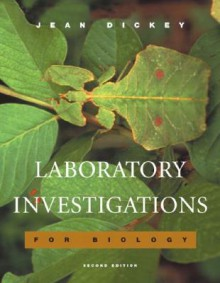Laboratory Investigations for Biology - Jean L. Dickey