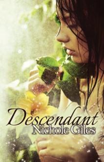 Descendant - Nichole Giles