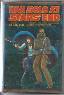 Han Solo at Stars' End - Brian Daley