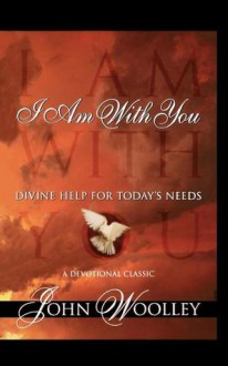 I Am with You - John Woolley