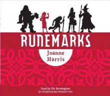 Runemarks - Joanne Harris, Sile Bermingham