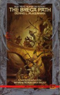 The Brega Path - Dennis L. McKiernan