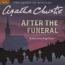 After the Funeral (Audio) - Agatha Christie,Hugh Fraser