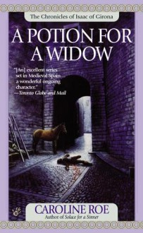 A Potion for a Widow - Caroline Roe