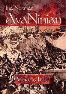 AvaNinian - Viertes Buch - Ina Norman