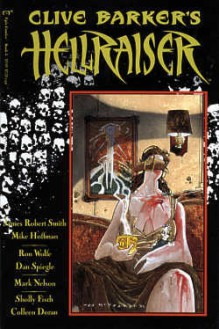 Clive Barker's Hellraiser: Book 5 - Clive Barker, James Robert Smith, Mike Hoffman, Ron Wolfe, Dan Spiegle, Mark Nelson, Sholly Fisch, Colleen Doran