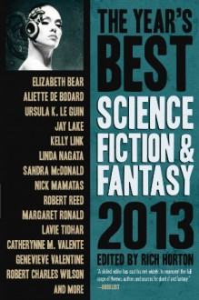 The Year's Best Science Fiction & Fantasy 2013 Edition (Year's Best Science Fiction and Fantasy) -