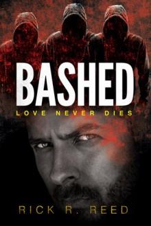 Bashed - Rick R. Reed