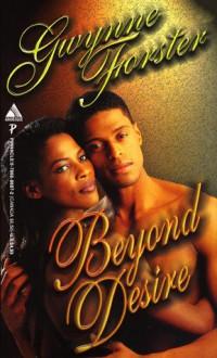 Beyond Desire - Gwynne Forster