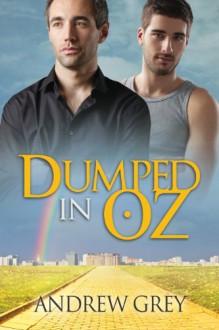 Dumped in Oz - Andrew Grey