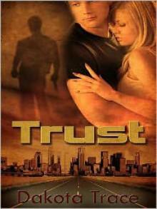 Trust - Dakota Trace