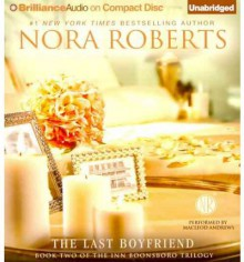 The Last Boyfriend - MacLeod Andrews, Nora Roberts