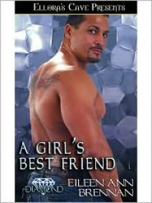 A Girl's Best Friend - Eileen Ann Brennan