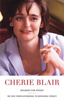 Speaking For Myself - Cherie Blair