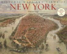 Historic Maps and Views of New York - Vincent Virga