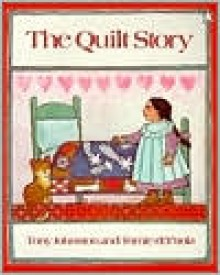 The Quilt Story - Tony Johnston,Tomie dePaola