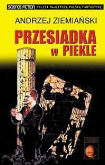 Przesiadka w piekle - Andrzej Ziemiański