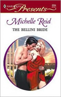 The Bellini Bride - Michelle Reid